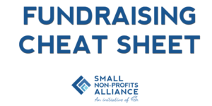 Small Non-Profits Alliance fundraising cheat sheet