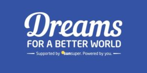 Sunsuper grants dreams for a better world charity